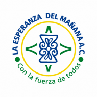 LA ESPERANZA DEL MAÑANA A.C.